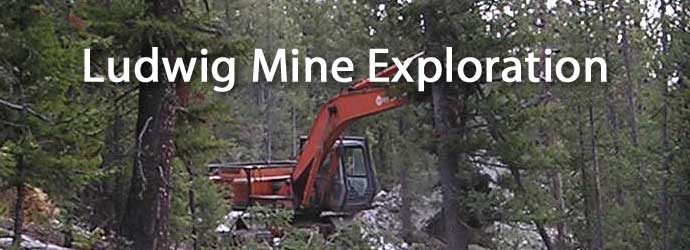 Ludwig Mine Exploration Project